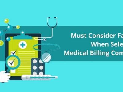 Factors When Selecting Medical Billing Company